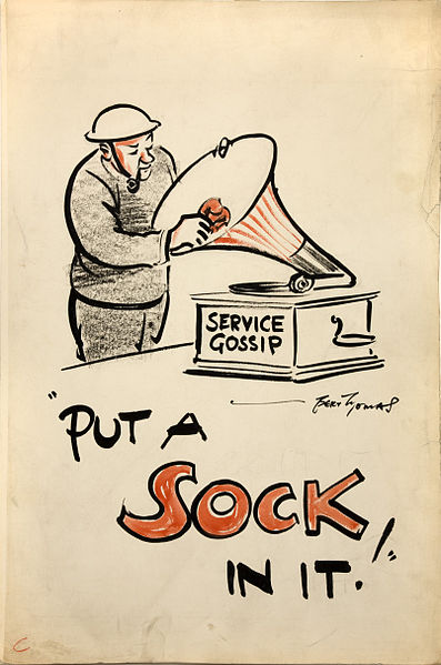 """put a sock in it!"" – World War II cartoon by Bert Thomas for the British Ministry of Information"