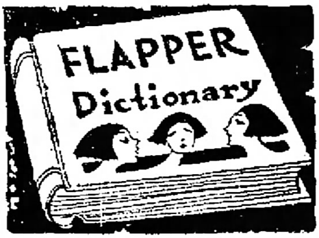 illustration for the Flapper Dictionary - Logansport Pharos-Tribune – April-May 1922