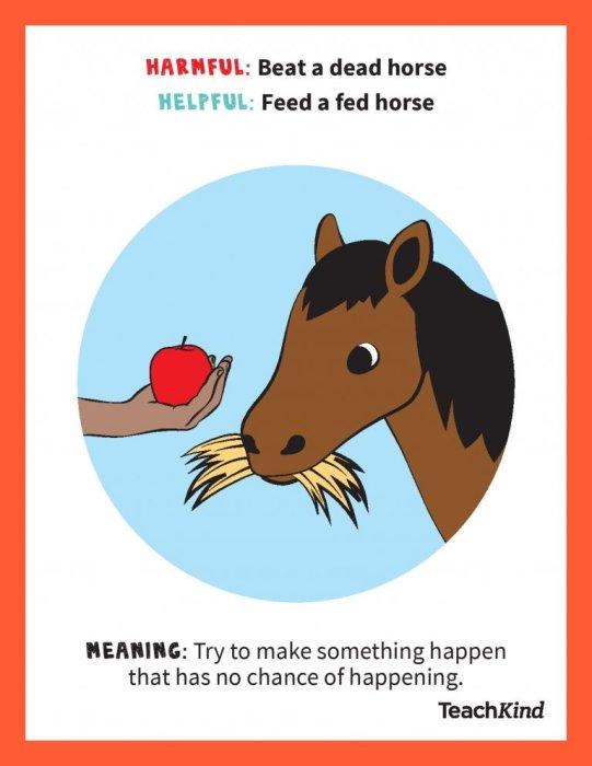 PETA TeachKind Idiom Posters - feed a fed horse