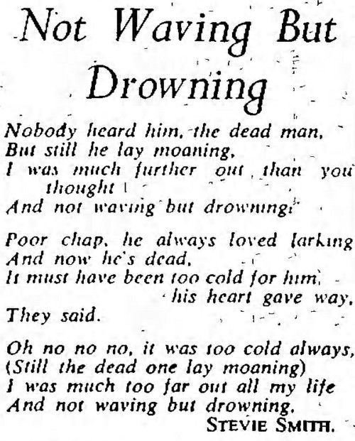 'Not Waving But Drowning' Stevie Smith - The Observer (London, England) - 29 August 1954