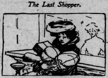 'to shop till one drops' - The Last Shopper - Chicago Daily Tribune - 24 December 1904