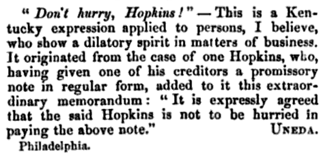 'don't hurry, Hopkins' - Notes and Queries (London, Bell & Daldy) - 13 March 1858