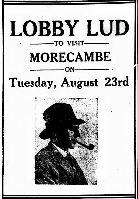 Lobby Lud (advertisement) - Morecambe Guardian (Morecambe, Lancashire, England) - 20 August 1927