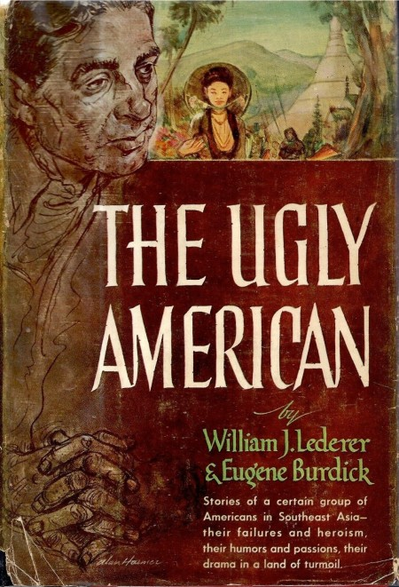 front cover of 'The Ugly American' (New York, W. W. Norton & Co., 1958)