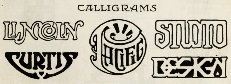 calligrams from Applied Art - Drawing, Painting, Design and Handicraft (1920), by Pedro J. Lemos