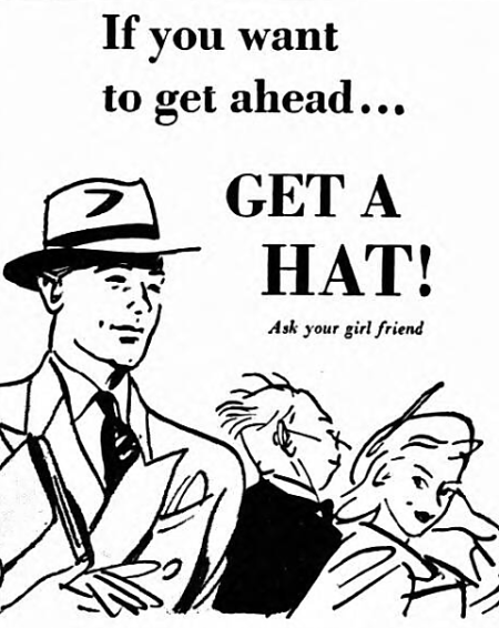 'if you want to get ahead, get a hat' - The Coventry Evening Telegraph (Coventry, Warwickshire) - 11 January 1949