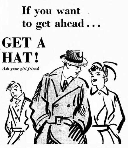 'if you want to get ahead, get a hat' - The Coventry Evening Telegraph (Coventry, Warwickshire) - 22 February 1949